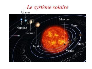 Le syst me solaire