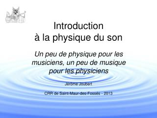 Introduction à la physique du son