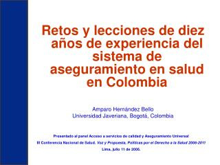Retos y lecciones de diez años de experiencia del sistema de aseguramiento en salud en Colombia