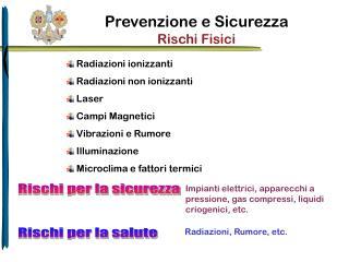 Prevenzione e Sicurezza Rischi Fisici