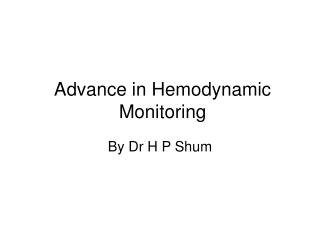 Advance in Hemodynamic Monitoring