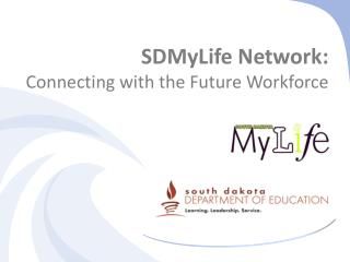 SDMyLife Network:  Connecting with the Future Workforce