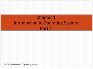 Chapter 1 Introduction to Operating System Part 1