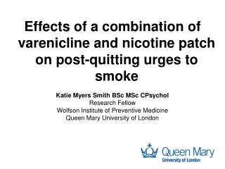 Effects of a combination of  varenicline  and nicotine patch on post-quitting urges to smoke
