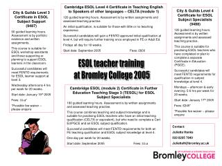 ESOL teacher training  at Bromley College 2005