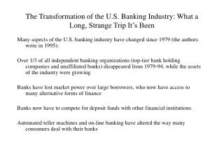 The Transformation of the U.S. Banking Industry: What a Long, Strange Trip It's Been