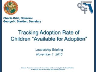 "Tracking Adoption Rate of Children ""Available for Adoption"""