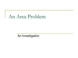 An Area Problem