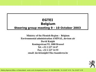 EGTEI  Belgium Steering group meeting 9 - 10 October 2003