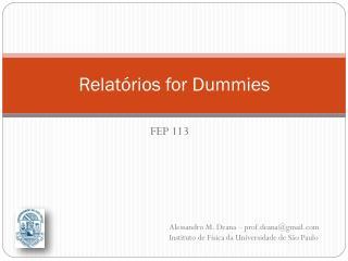 Relatórios for Dummies
