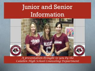 Junior and Senior  Information