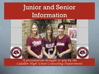 Junior and Senior  Information