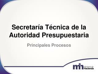 Secretaría Técnica de la Autoridad Presupuestaria