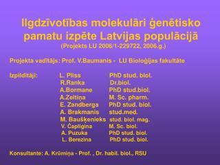 Ilgdzīvotības molekulāri ģenētisko pamatu izpēte Latvijas populācijā