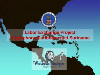 Labor Exchange Project Anglophone Caribbean and Suriname