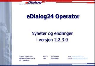 eDialog24 Operator