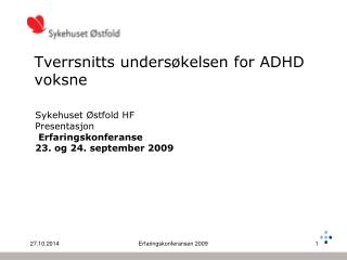 Tverrsnitts undersøkelsen for ADHD voksne