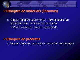 Estoques de materiais (Insumos)
