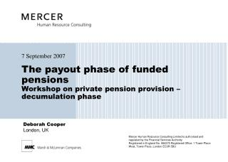 The payout phase of funded pensions Workshop on private pension provision – decumulation phase