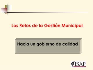 Los Retos de la Gestión Municipal