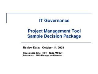 IT Governance   Project Management Tool    Sample Decision Package