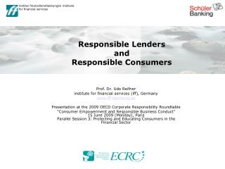 Responsible Lenders  and  Responsible Consumers