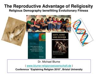 The Reproductive Advantage of Religiosity Religious Demography benefitting Evolutionary Fitness