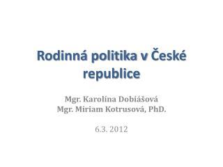 Rodinná politika vČeské republice
