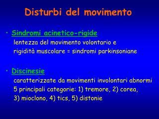 Disturbi del movimento