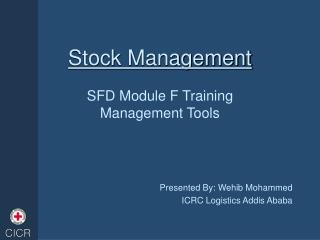 Stock Management SFD Module F Training Management  Tools
