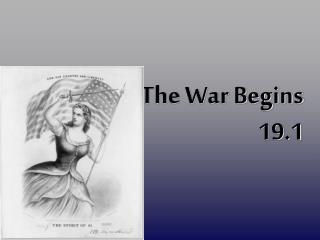 The War Begins 19.1