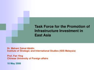Task Force for the Promotion of Infrastructure Investment in East Asia