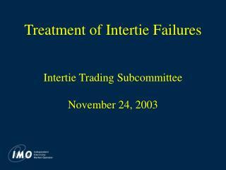 Treatment of Intertie Failures