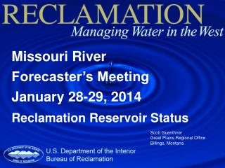 Missouri River  Forecaster's Meeting January 28-29, 2014