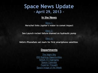 Space News Update - April 29, 2013 -