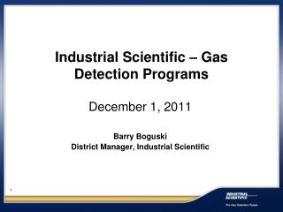 Industrial Scientific – Gas Detection Programs
