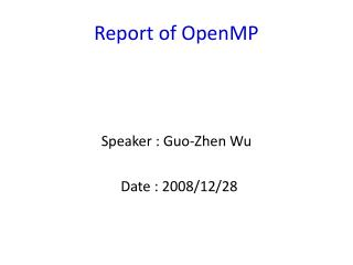 Report of OpenMP