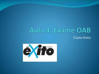 Aula 4:  Exame OAB