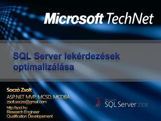 SQL Server  lekérdezések optimalizálása