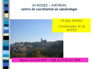 CH RODEZ – AVEYRON centre de coordination en cancérologie