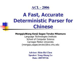 A Fast, Accurate Deterministic Parser for Chinese