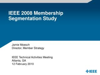 IEEE 2008 Membership Segmentation Study