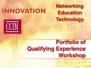 Portfolio of Qualifying Experience Workshop
