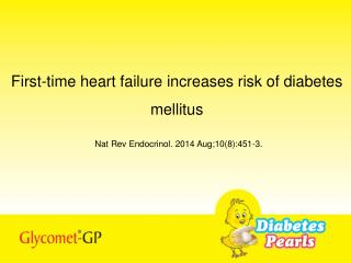 First-time heart failure increases risk of diabetes mellitus