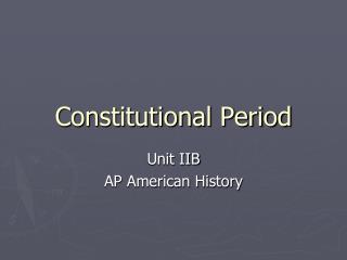 Constitutional Period