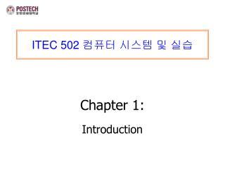 ITEC 502  컴퓨터 시스템 및 실습