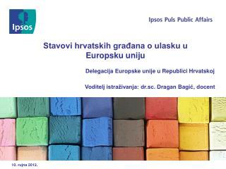 Stavovi hrvatskih građana o ulasku u  Europsku uniju