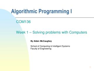Algorithmic Programming I