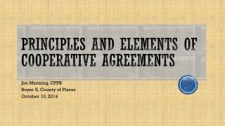 PRINCIPLES AND ELEMENTS OF COOPERATIVE AGREEMENTS