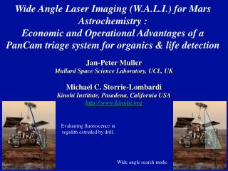 Jan-Peter Muller Mullard Space Science Laboratory, UCL, UK Michael C. Storrie-Lombardi